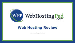 webhostingpad web hosting review,webhostingpad hosting review,webhostingpad,web hosting,hosting,reviews,webhostingpad.com,unbiased,honest,real,webhosting pad,web hosting pad