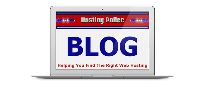 web hosting blog,hosting blog,hosting police blog,guides,tips,help,honest,unbiased
